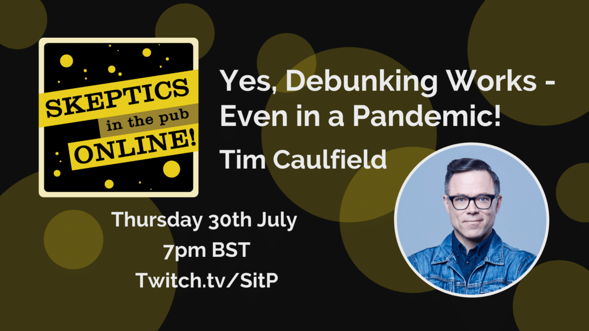 Yes, Debunking Works - Even in a Pandemic! - Tim Caulfield