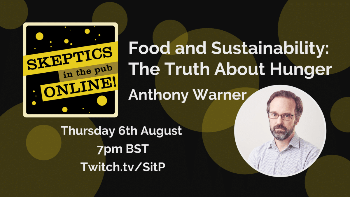 Food and Sustainability: The Truth About Hunger - Anthony Warner