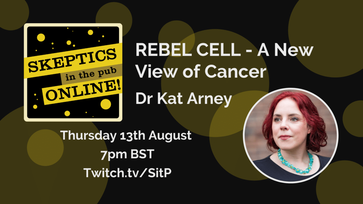 REBEL CELL - A New View of Cancer - Dr Kat Arney