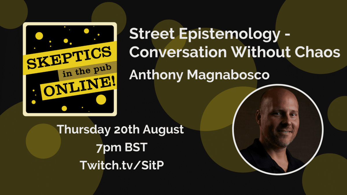 Street Epistemology - Conversation Without Chaos - Anthony Magnabosco