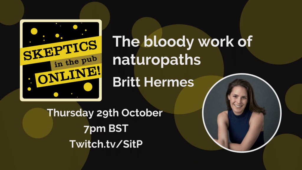 THURSDAY, OCTOBER 29, 2020 AT 6:45 PM UTC – 9 PM UTC The bloody work of naturopaths - Britt Hermes