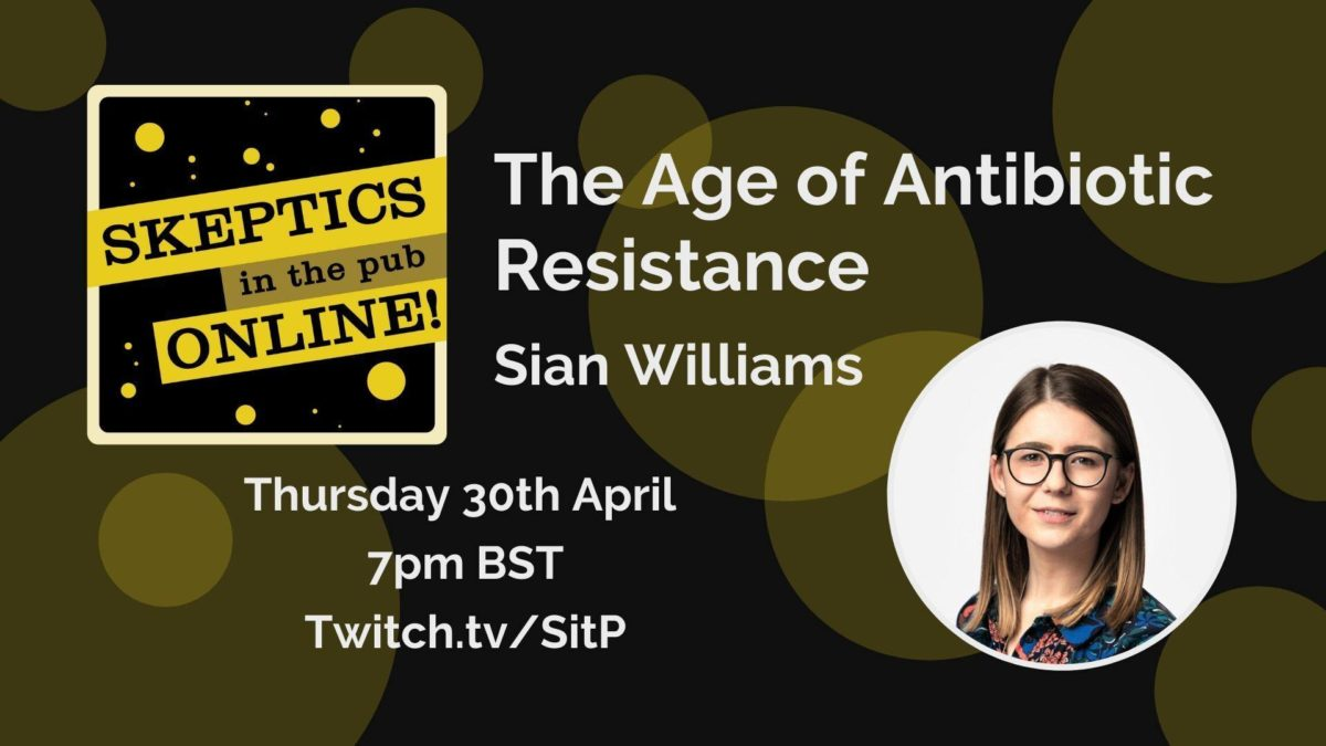 The age of antibiotic resistance - Sian Williams