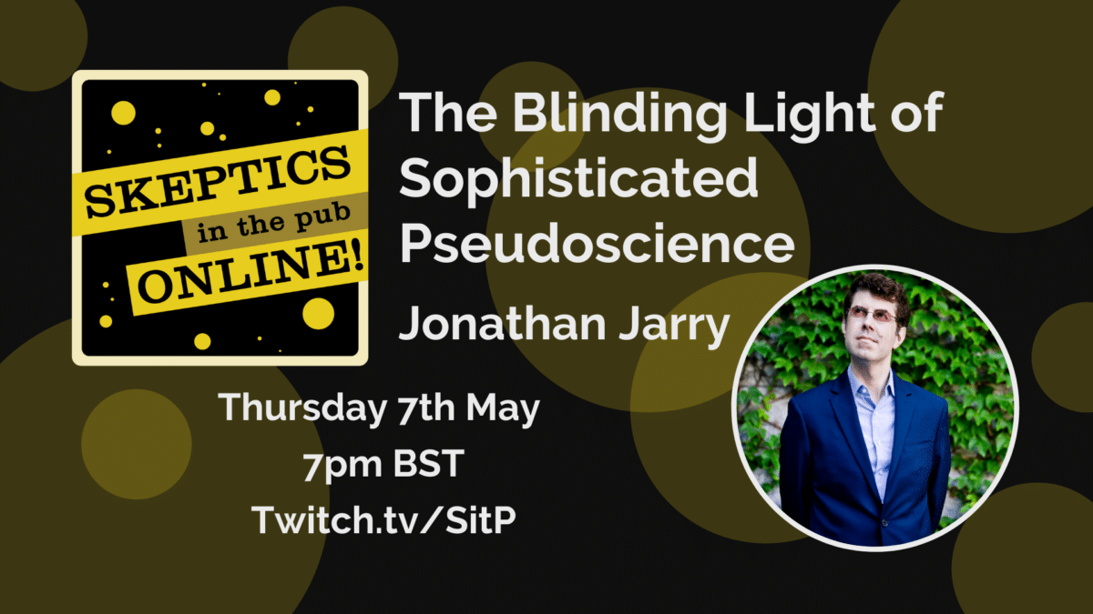 The Blinding Light of Sophisticated Pseudoscience - Jonathan Jarry