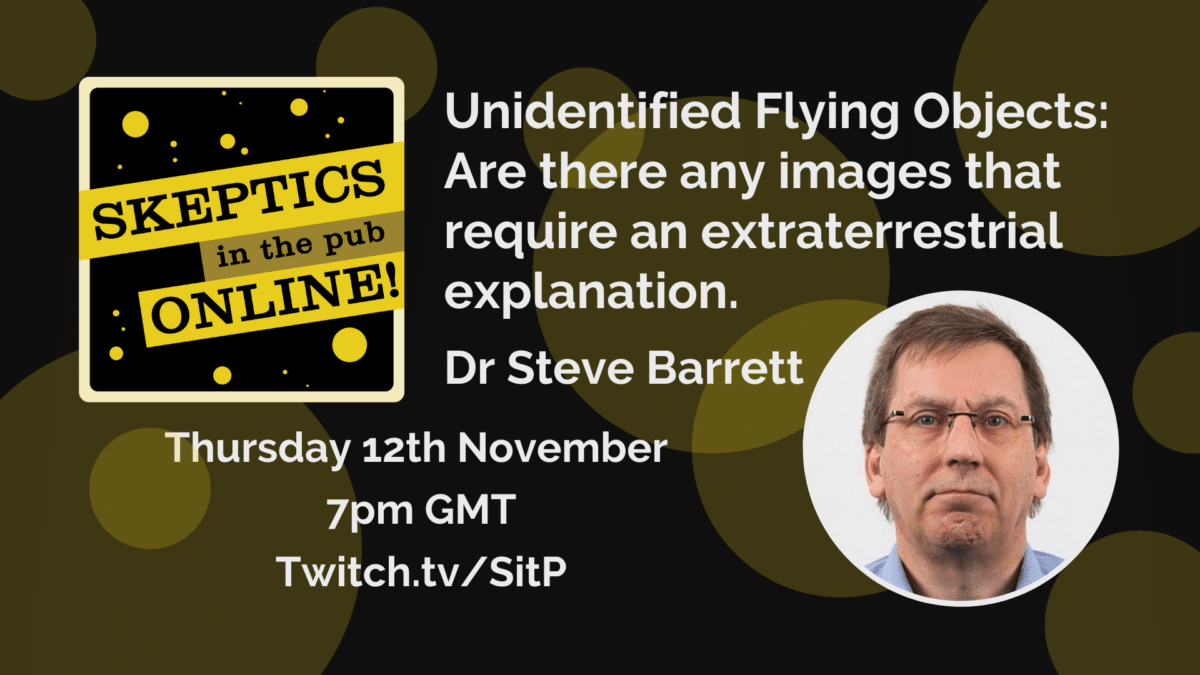 Dr Steve Barrett - Unidentified Flying Objects: Are there any images that require an extraterrestrial explanation.