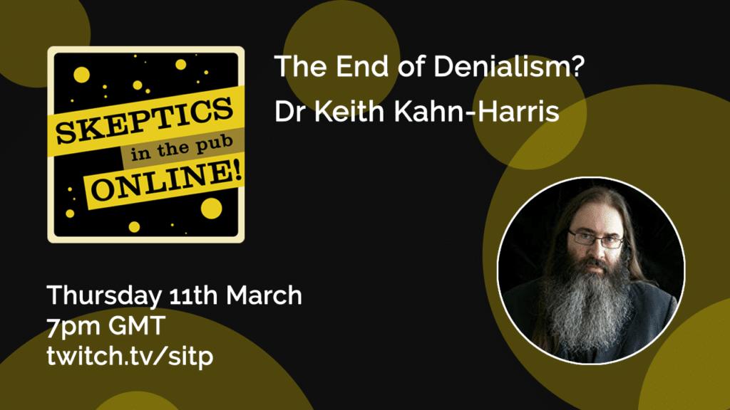 The End of Denialism? - Dr Keith Kahn-Harris