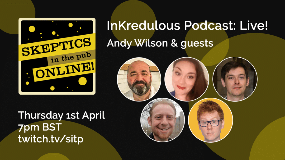 InKredulous Live - Andy Wilson and Guests