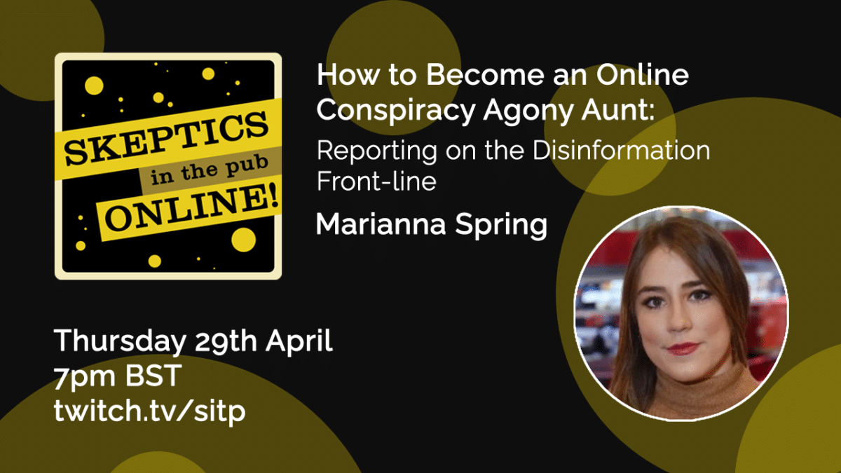 How to become an online conspiracy agony aunt: reporting on the disinformation front-line – Marianna Spring