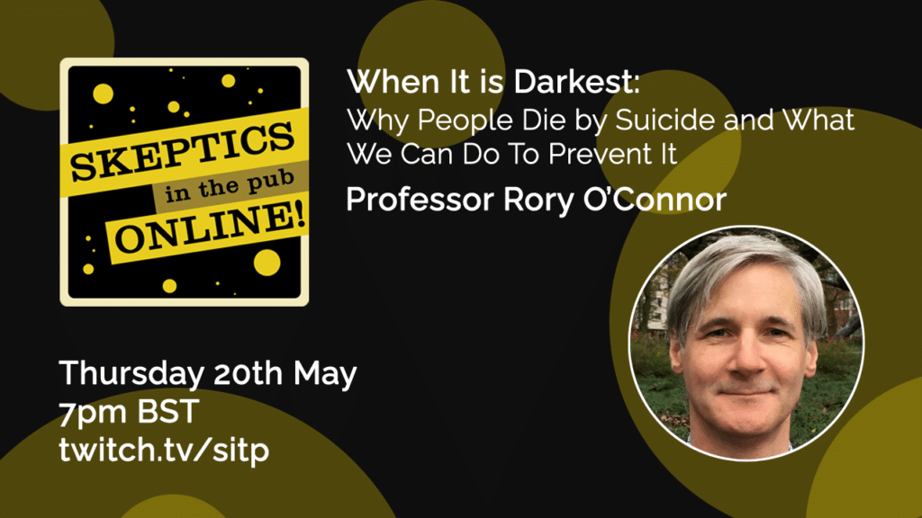 When It is Darkest: Why People Die by Suicide and What We Can Do To Prevent It - Prof Rory O'Connor