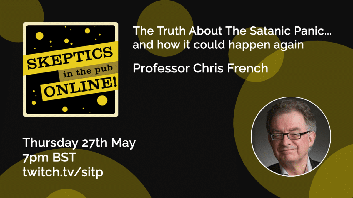 The Truth About The Satanic Panic... and how it could happen again - Professor Chris French