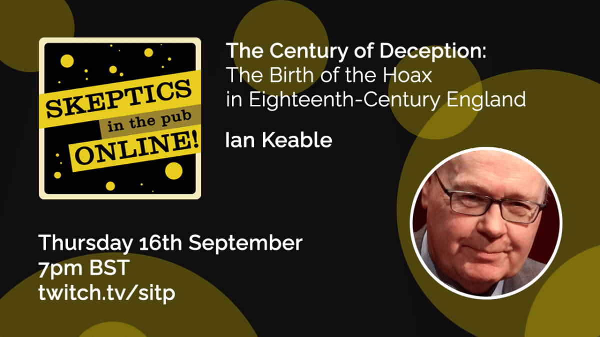 The Century of Deception: The Birth of the Hoax in Eighteenth-Century England - Ian Keable